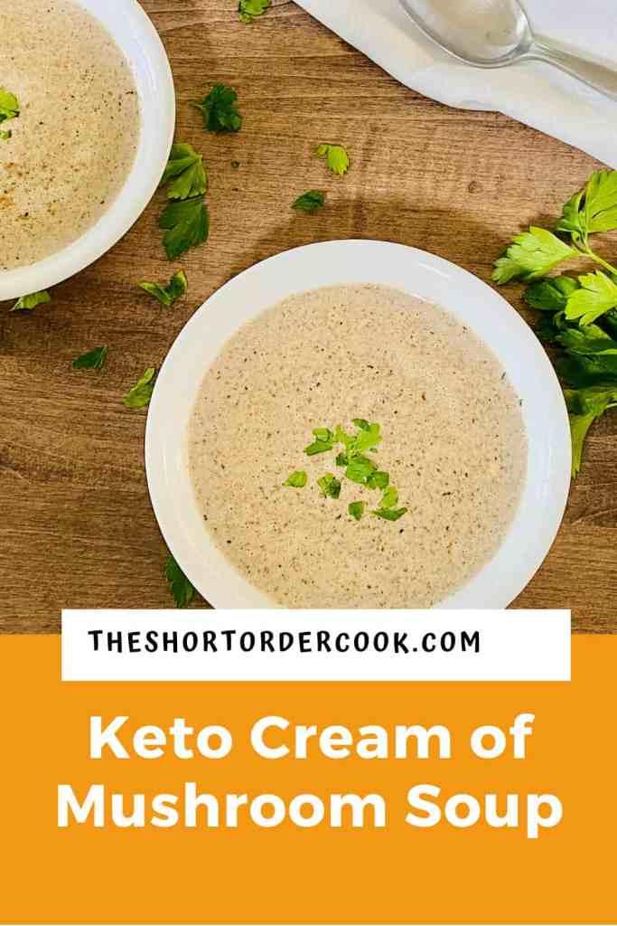 Keto Cream of Mushroom Soup PIN