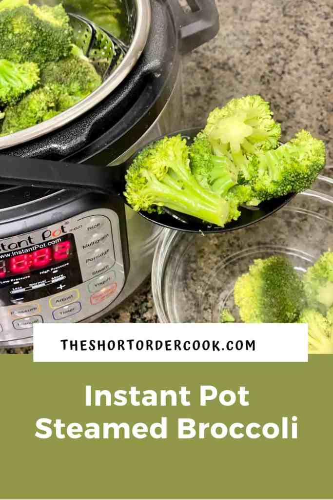 Instant Pot Steamed Broccoli PIN