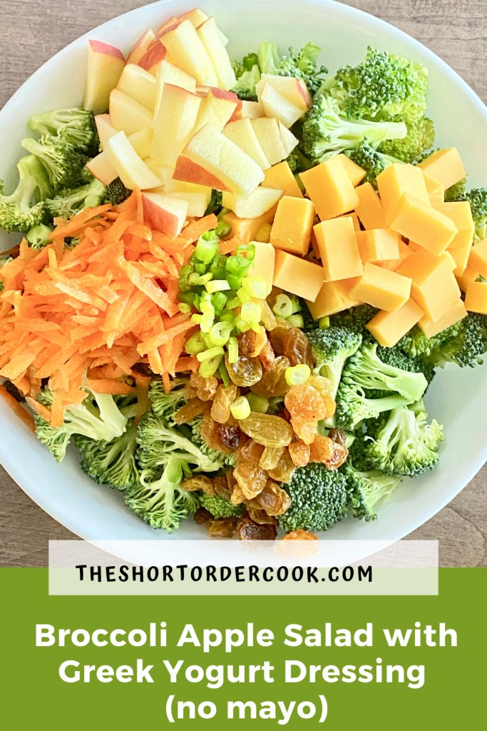 Broccoli Apple Salad with Greek Yogurt Dressing (no mayo) ingredients in serving bowl PIN2