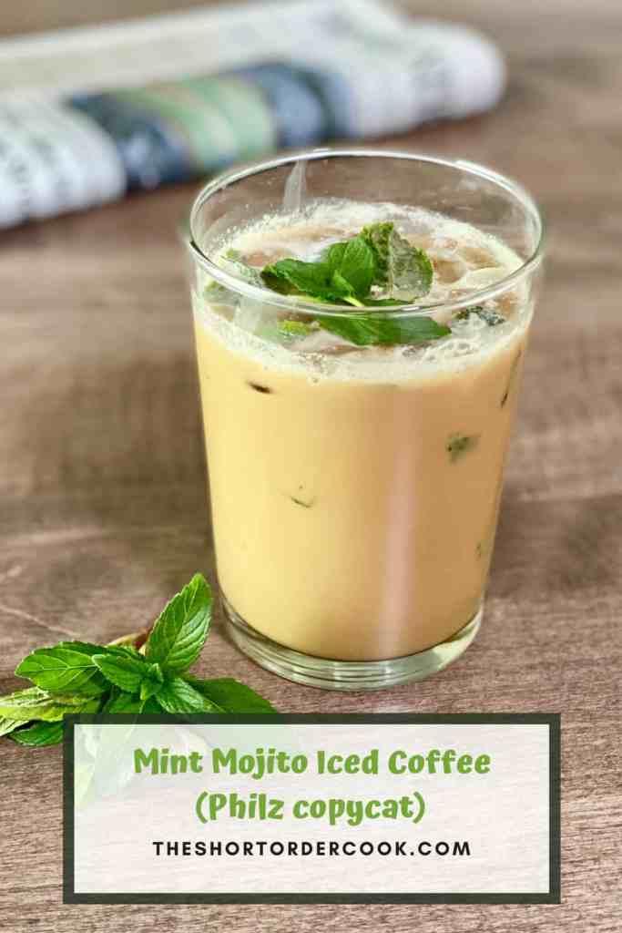 Mint Mojito Iced Coffee (Philz copycat) PIN REDO