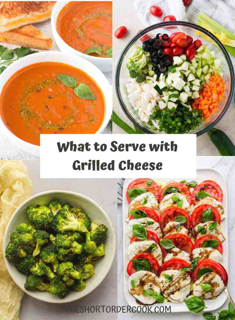 What to Serve With Grilled Cheese image with 4 recipes pictured