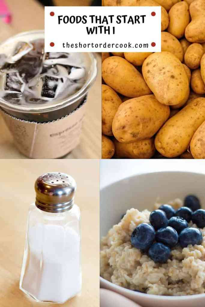 Foods That Start With I 4 images - iodized salt, idaho potatoes, iced coffee and instant oatmeal