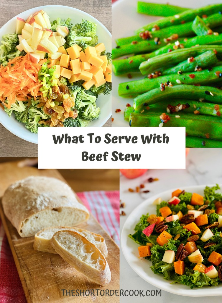 What To Serve With Beef Stew 4 recipe images of broccoli salad, green beans, ciabatta, and kale salad