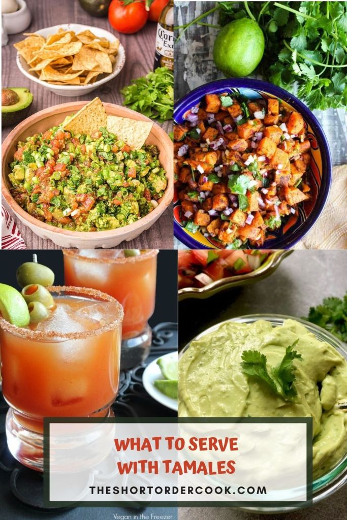 What to Serve with Tamales PIN 4 recipe images of chunky quacamole, avocado cream sauce, michelada and mexican sweet potato salad