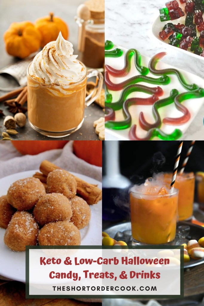 Keto & Low-Carb Halloween Candy, Treats, & Drinks PIN with four recipe images for pumpkin spice latte, sugar-free gummies, pumpkin pies, candy corn juice