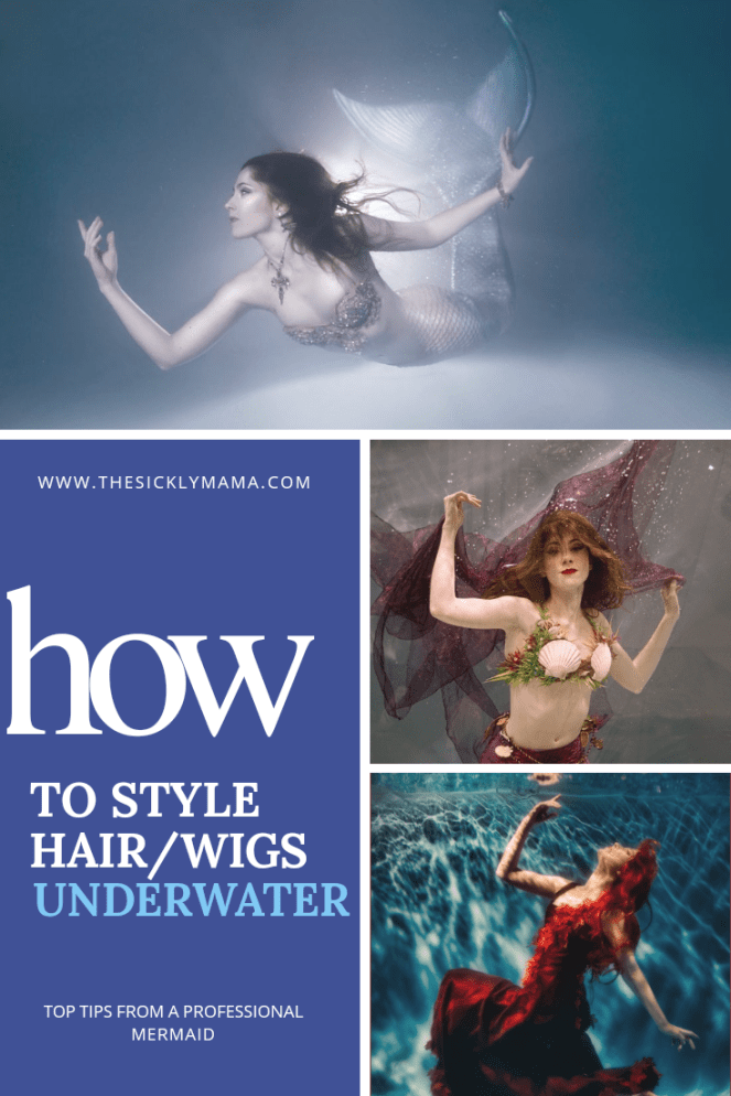 how to style hair and wigs underwater photography modelling the sickly mama professional mermaid