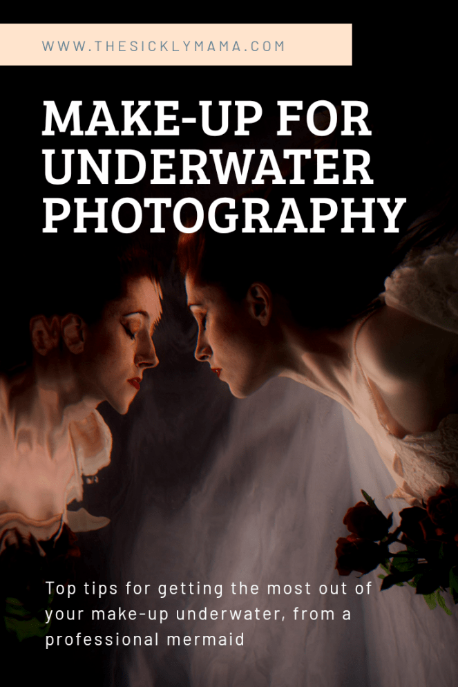 makeup make-up for underwater photography from a professional mermaid how to top tips the sickly mama blog