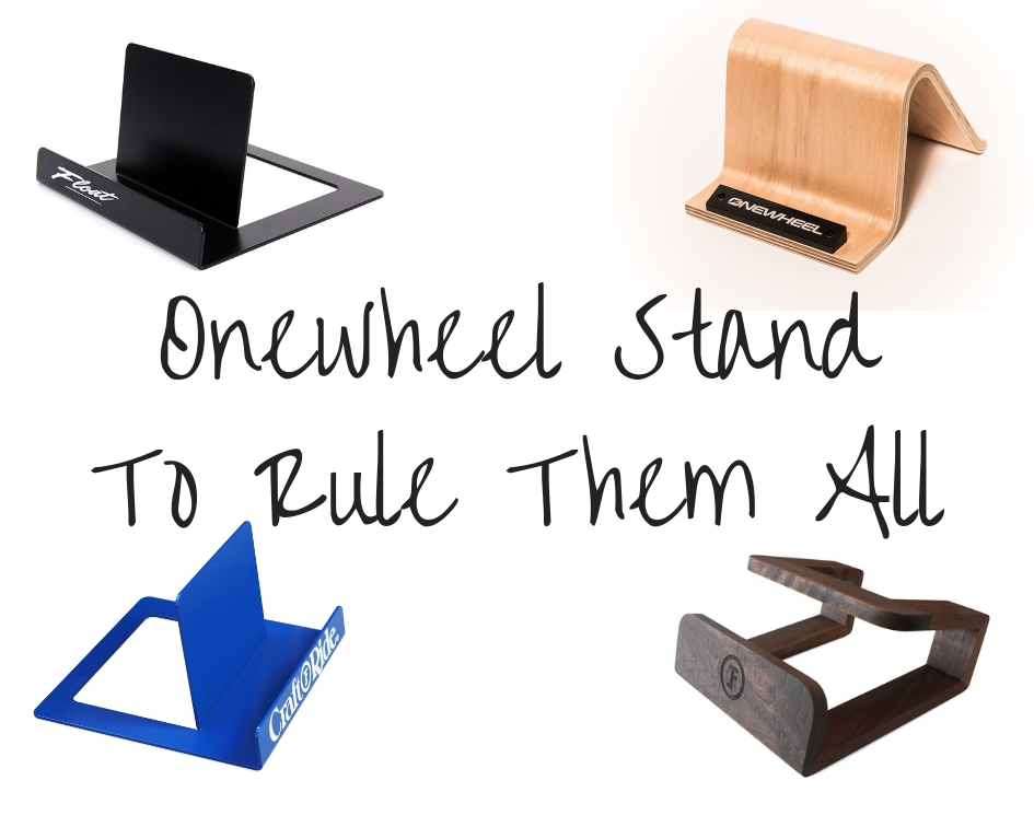 Onewheel Stand - Six Of The Best - The Sideways Movement