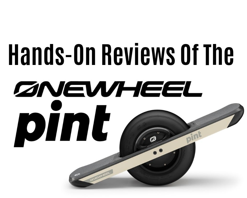 Early Onewheel Pint Reviews - The Sideways Movement