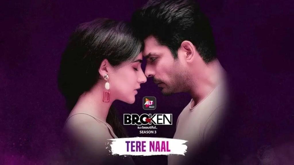 Tere Naal from Broken but beautiful 3