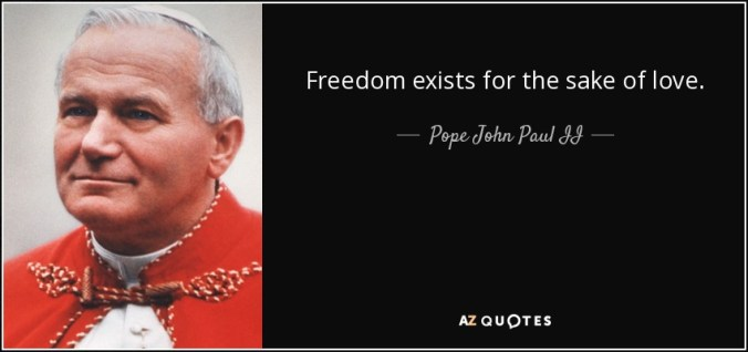 quote-freedom-exists-for-the-sake-of-love-pope-john-paul-ii-92-70-59.jpg