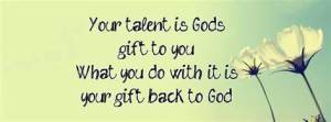 Talents God gifts