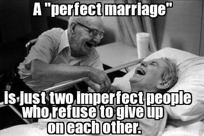 a perfect imperfect marriage