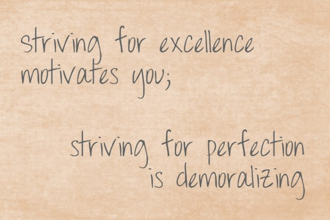 Practice makes excellence