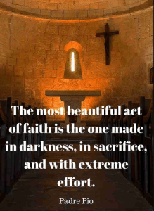 Sacrifice quote Padre Pio