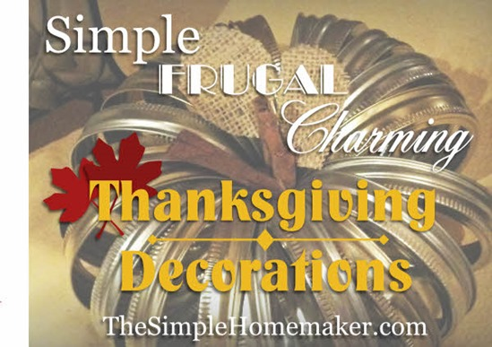 Simple, Frugal, Charming Thanksgiving Decorating Ideas