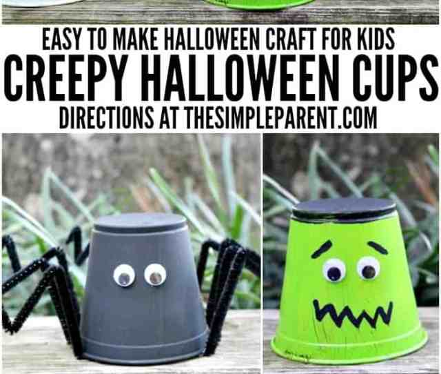 Make These Easy Halloween Crafts For Kids Creepy Monster Cups Are So Much Fun