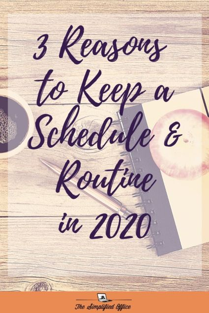 3 Reasons to Keep a Schedule & Routine in 2020 | thesimplifiedoffice.com #workfromhome #2020 #pandemic #schedule #routine #entrepreneur #solopreneur #blogger #virutalassistant #contentcreator