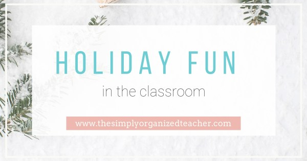 Celebrate the holidays in the classroom with some fun activities that can apply to all grades and is not Christmas specific!