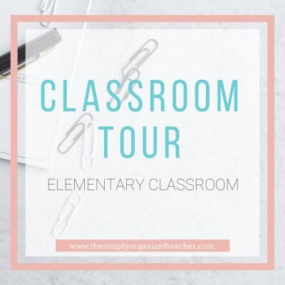 Elementary Classroom Tour