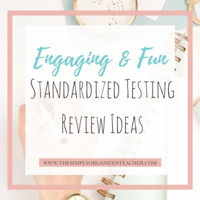 Engaging and Fun Standardized Testing Review Ideas
