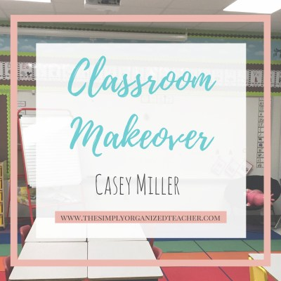 Classroom Makeover: Casey's Room