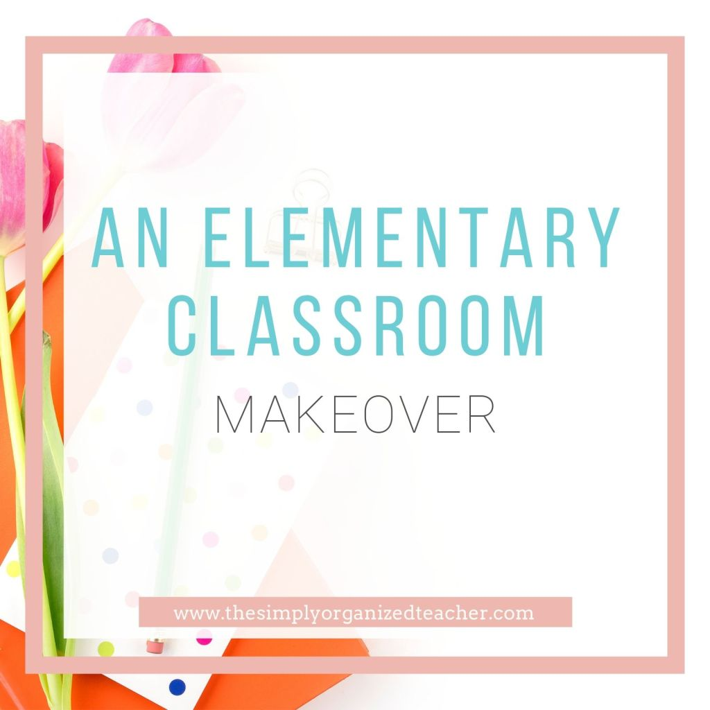 Organize your elementary classroom with this free resource walking you through each step of the way.