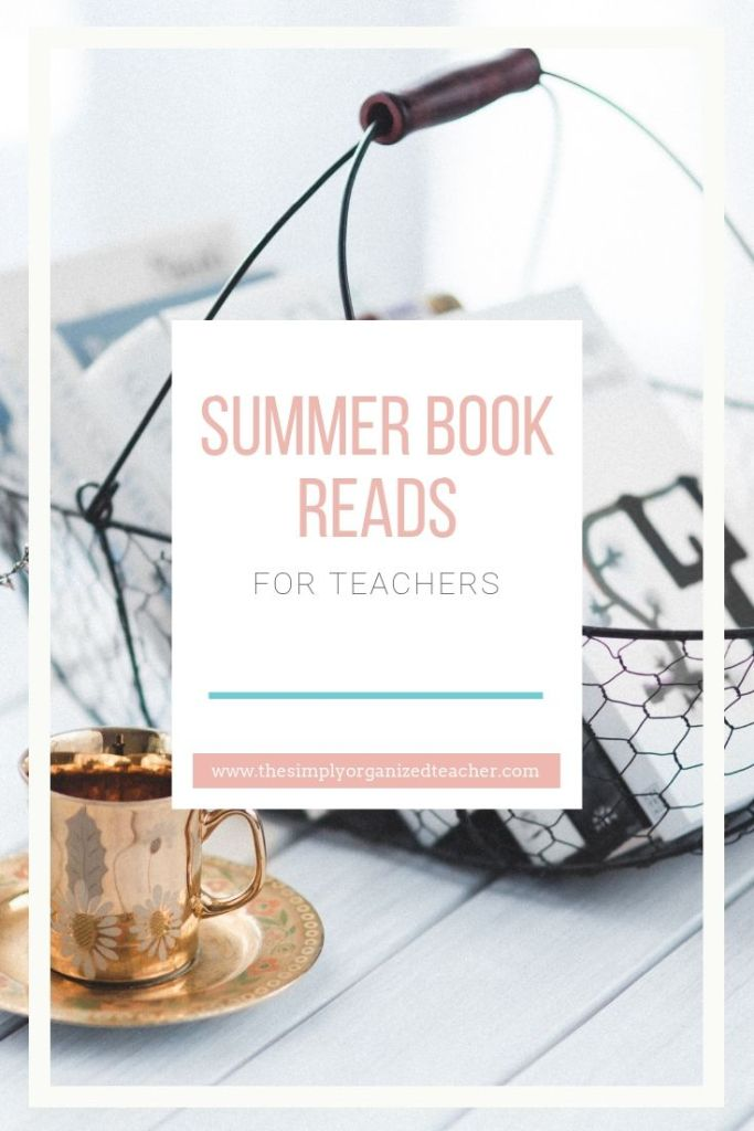 "Looking for books to read this summer while on summer vacation? This list of teacher books (okay, and a few ""not"" teacher books will be great to add to your list!"