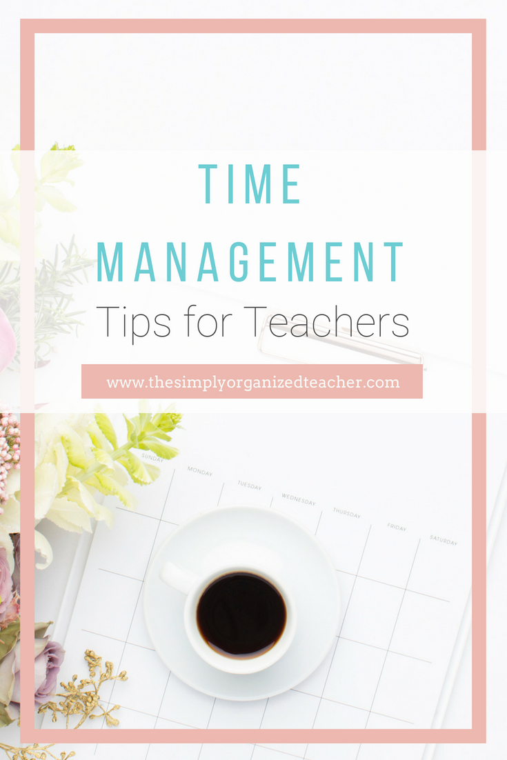 Time Management Tips for teachers. Ideas on creating routines and boundaries so that you will manage your time more efficiently