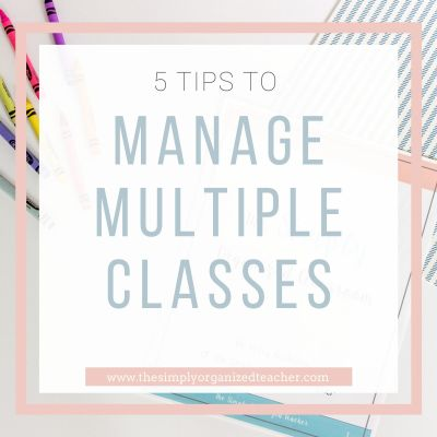 5 Steps You Need to Manage Multiple Classes