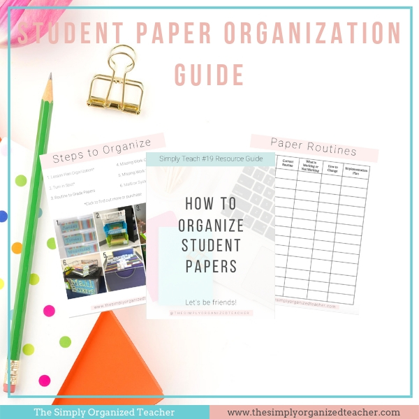 Looking to create routines to help students organize their papers effectively? This resource provides steps and ideas for teachers to help students organize their materials.