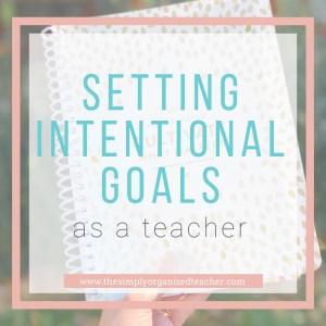 Setting Goals as a Teacher: Powersheets as an Effective Tool