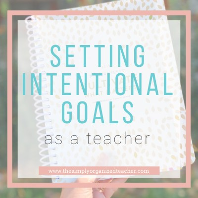 Setting Goals as a Teacher: Powersheets as an Effective Tool