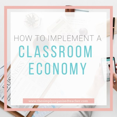 How to Implement a Classroom Economy