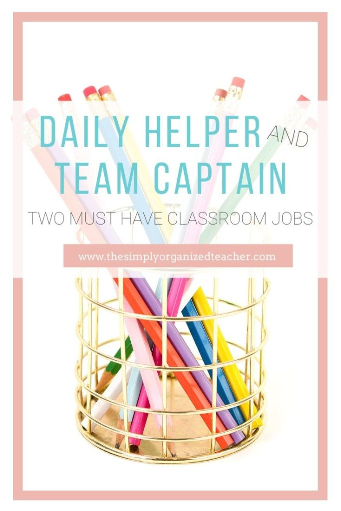 Classroom teachers can utilize these two very important classroom jobs to take care of most classroom responsibilities.