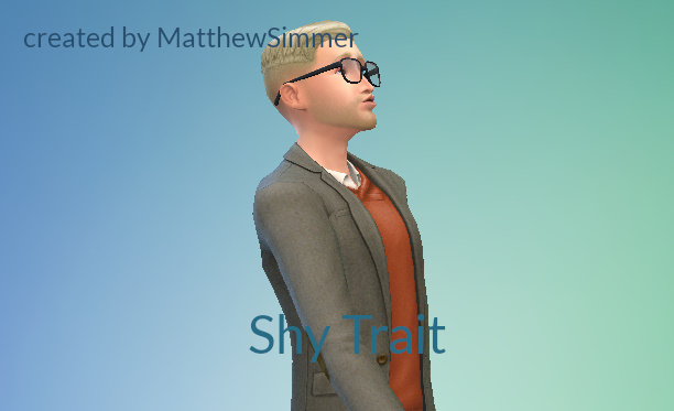 Shy Trait by MatthewSimmer at Mod The Sims - The Sims 4 Catalog