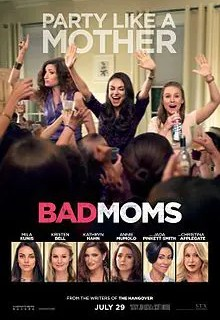 Perfect Mom? - Nah, Let's Be Bad Moms, The Single Mom Blog