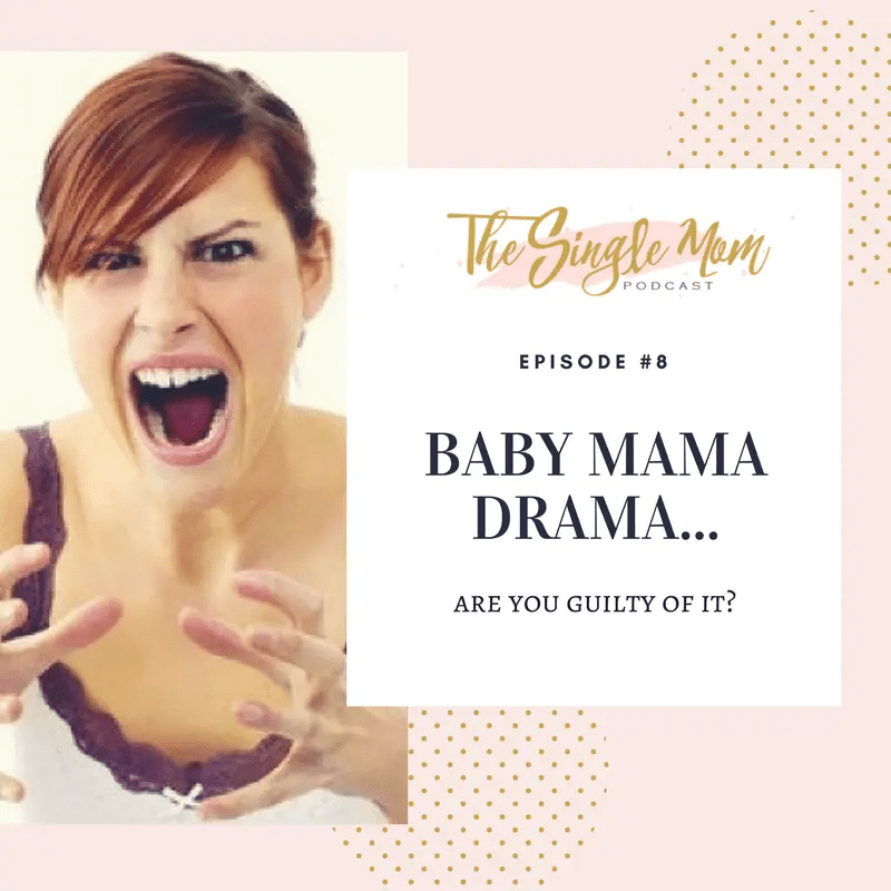 dating someone with a crazy baby mama