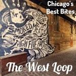 Best Bites (and Drinks) In The West Loop – Lauren's Edition