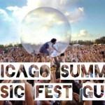 Chicago Summer Music Fest Guide  – Part 1