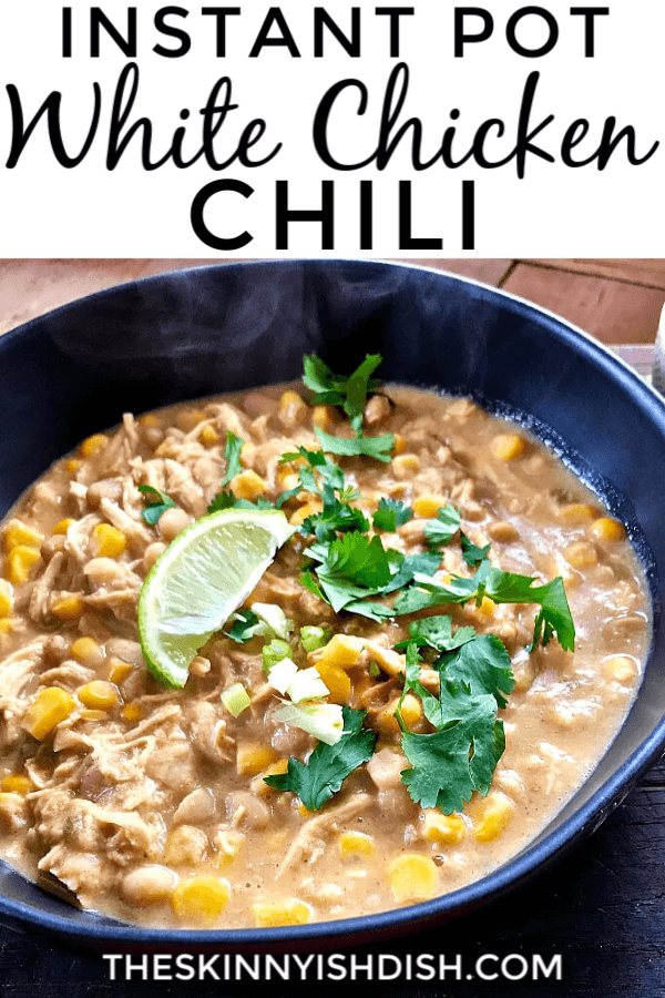 """Instant Pot White Chicken Chili is a quick-and-easy weeknight meal that's got that """"cooked all day"""" kinda feel. It's packed full of chicken, corn, beans, green chilies, and a warm, perfectly balanced blend of spices. It's great on its own, or loaded up with tortilla chips, cilantro, cheese, and a squeeze of lime! #instantpot #chickenchili #ww"""