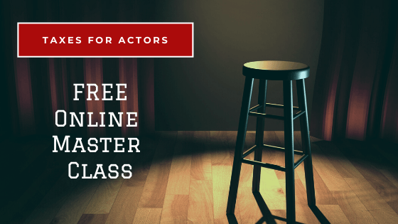 Free Tax Master Class for Actors
