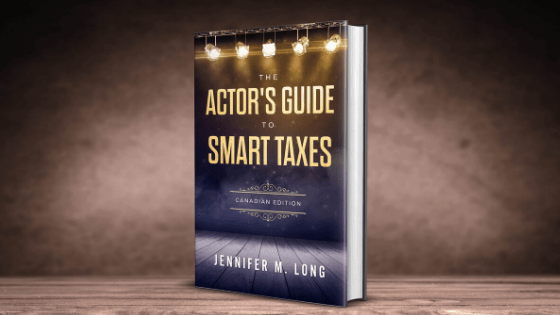 Now Available on Amazon.ca Actor's Guide to Smart Taxes