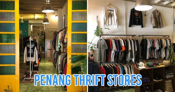 9 Thrift Shops In Penang To Find Pre-Loved & Vintage Outfits For OOTDs With Street Murals