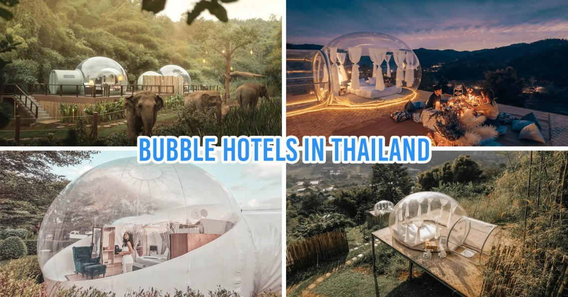 bubble hotels in thailand