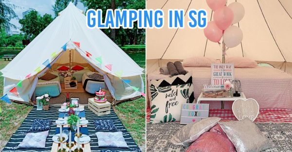 7 Glamping Companies In Singapore That'll Do All The Dirty Setup Work So You Can Camp In Style