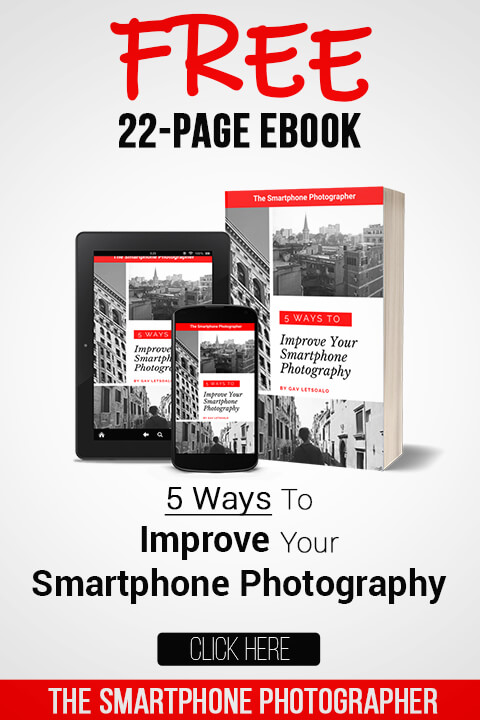 click here to download the 5 Ways To Improve Your Smartphone Photography ebook