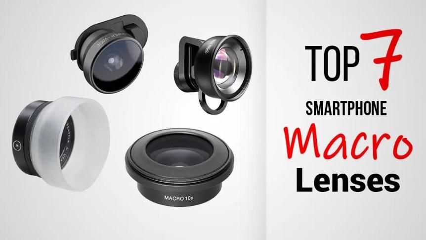 Title- Top 6 Smartphone Macro Lenses