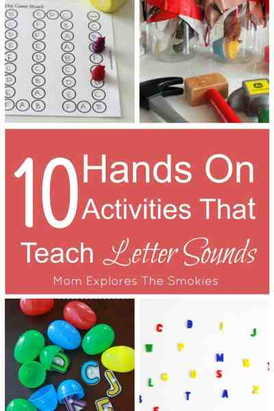 10 Hands On Activities That Teach Letter Sounds, Mom Explores The Smokies