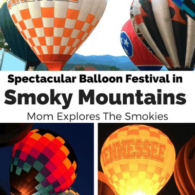 The Spectacular Great Smoky Mountain Hot Air Balloon Festival